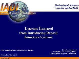 Lessons Learned from Introducing Deposit Insurance Systems
