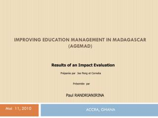 Improving Education Management  in Madagascar ( agemad )