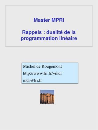 Master MPRI Rappels : dualité de la programmation linéaire