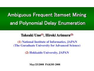Ambiguous Frequent Itemset Mining  and Polynomial Delay Enumeration
