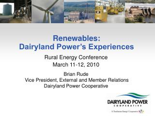 Renewables: Dairyland Power's Experiences