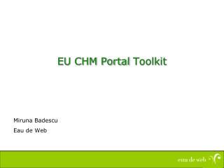 EU CHM Portal  Toolkit
