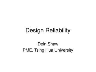 Design Reliability