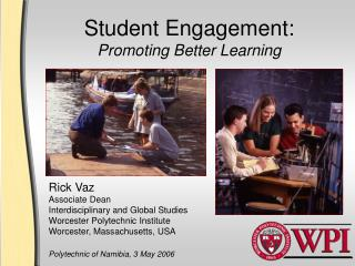 Student Engagement: Promoting Better Learning