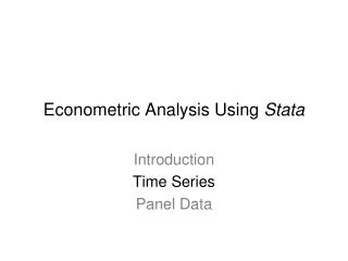 Econometric Analysis Using Stata