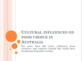 Cultural influences on food choice in Australia