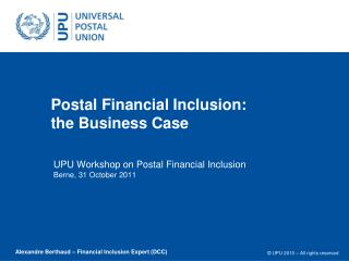 Postal Financial Inclusion: the Business Case