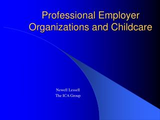 Professional Employer Organizations and Childcare