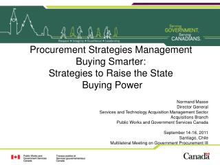 Procurement Strategies Management  Buying Smarter:  Strategies to Raise the State  Buying Power