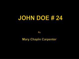 JOHN DOE # 24