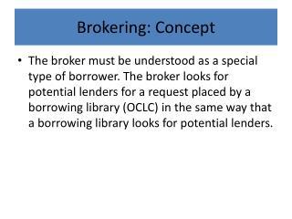 Brokering: Concept