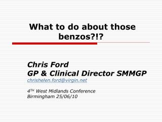 What to do about those  benzos?!?