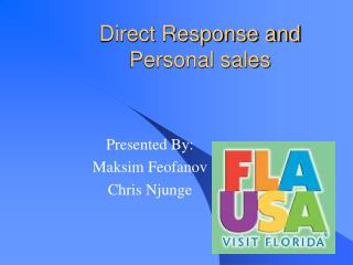 Direct Response and Personal sales
