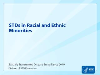 STDs in Racial and Ethnic Minorities