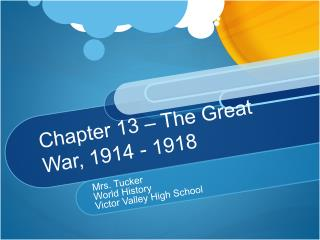 Chapter 13   The Great War, 1914 - 1918
