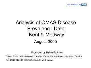 Analysis of QMAS Disease Prevalence Data   Kent & Medway