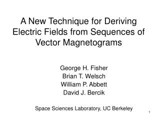 A New Technique for Deriving Electric Fields from Sequences of Vector Magnetograms