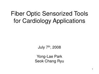 Fiber Optic Sensorized Tools for Cardiology Applications