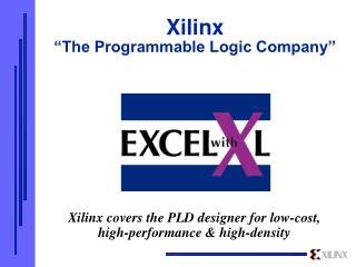 "Xilinx  ""The Programmable Logic Company"""