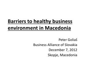 Barriers  to  healthy business environment  in  Macedonia