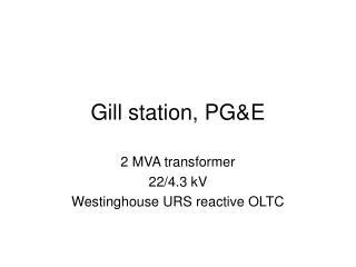 Gill station, PG&E