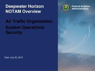 Deepwater Horizon NOTAM Overview
