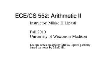 ECE/CS 552: Arithmetic II
