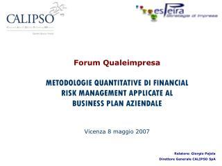BUSINESS PLAN E FATTORI DI RISCHIO