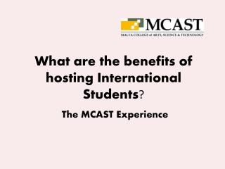 What are the benefits of hosting International Students ?