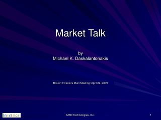 Market Talk by Michael K. Daskalantonakis