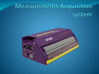 Measurements Acquisition system