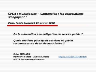De la subvention à la délégation de service public ?
