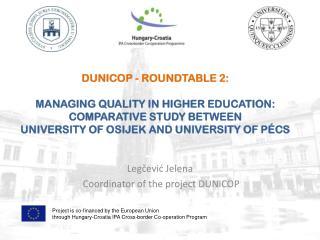 Legčević Jelena   Coordinator of the project DUNICOP