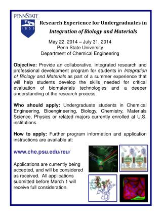 May 22, 2014 – July 31, 2014 Penn State University Department of Chemical Engineering