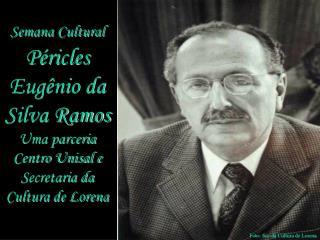 Semana Cultural Péricles Eugênio da Silva Ramos