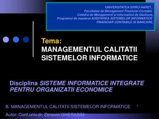 Tema: MANAGEMENTUL CALITATII SISTEMELOR INFORMATICE