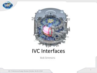 IVC Interfaces
