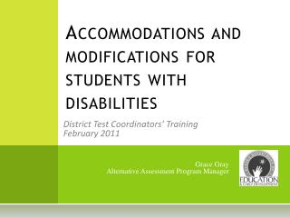 Accommodations and modifications for students with disabilities