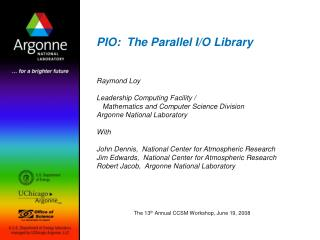 PIO:  The Parallel I/O Library