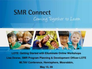 LOTE: Getting Started with Elluminate Online Workshops