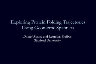 Exploring Protein Folding Trajectories Using Geometric Spanners