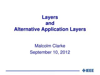 Layers and Alternative Application Layers