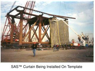 SAS �  Curtain Being Installed On Template
