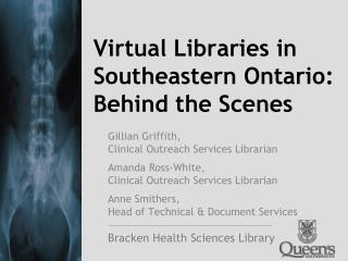 Virtual Libraries in Southeastern Ontario:  Behind the Scenes