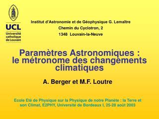 Institut d'Astronomie et de Géophysique G. Lemaître Chemin du Cyclotron, 2 1348  Louvain-la-Neuve