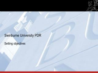 Swinburne University PDR Setting objectives