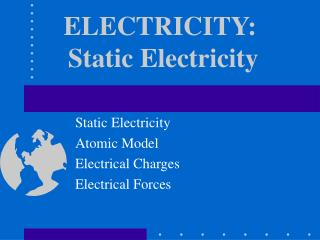 ELECTRICITY:  Static Electricity