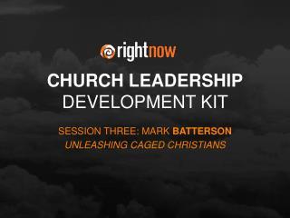 CHURCH LEADERSHIP DEVELOPMENT KIT