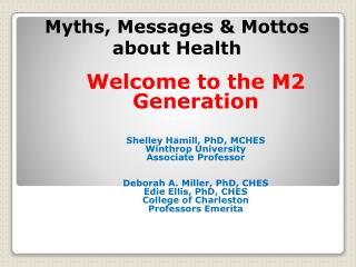 Myths, Messages & Mottos about Health
