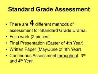 Standard Grade Assessment